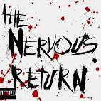 The Nervous Return: Wake Up Dead