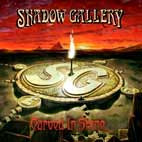Shadow Gallery: Carved In Stone