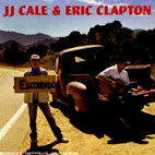JJ Cale & Eric Clapton: The Road To Escondido
