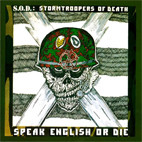 S.O.D.: Speak English or Die