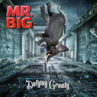 Mr. Big: Defying Gravity
