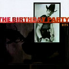 The Birthday Party: Hits