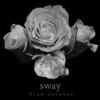 Blue October: Sway