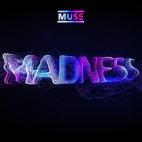 Muse: Madness