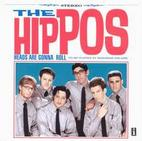 The Hippos: Heads Are Gonna Roll
