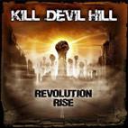 Kill Devil Hill: Revolution Rise