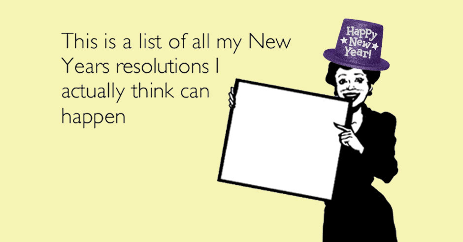 New Year, New Resolutions to Break