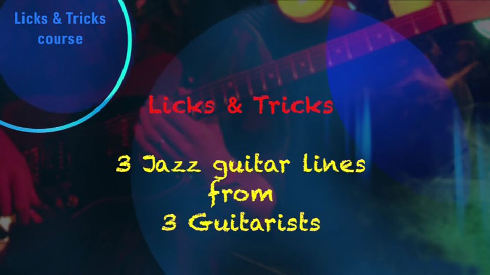 3 Jazz Guitar Lines From 3 Guitarists Guitar Lessons Ultimate