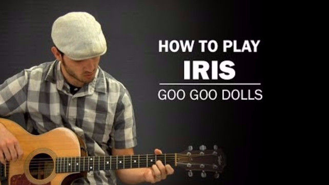 How to Play \'Iris\' by Goo Goo Dolls | Guitar Lessons @ Ultimate ...