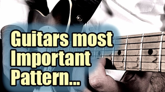 Guitars Most Important Pattern