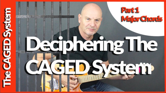 Deciphering The Caged System: Part 1 Major Chords