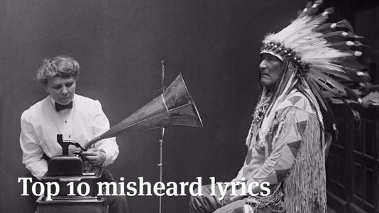 Top 10 Misheard Lyrics