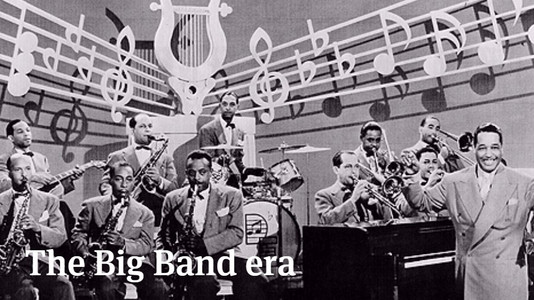 The Big Band Era