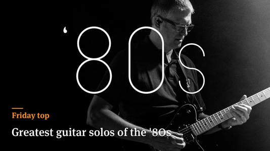 Friday Top: 25 Greatest Guitar Solos of the '80s