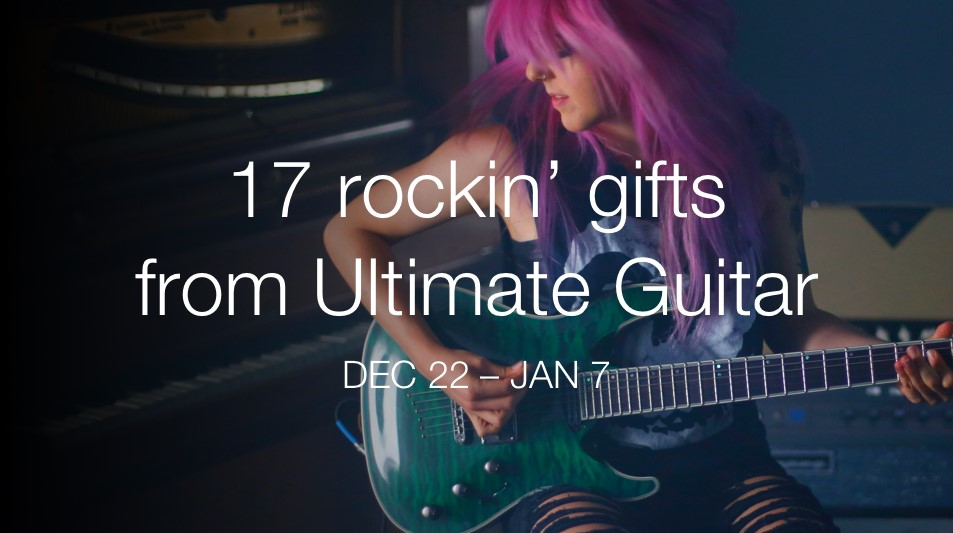 17 Rockin Gifts From Ultimate Guitar Campaign Starts Dec 22