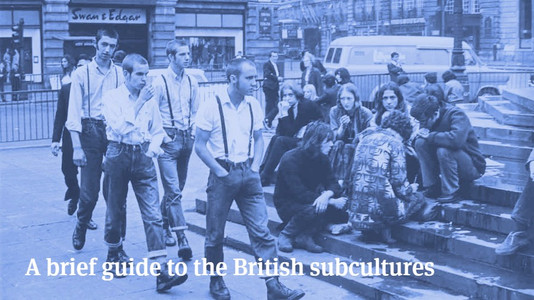 A Brief Guide to the British Subcultures