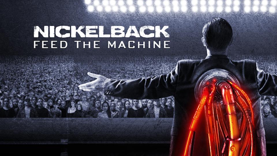 nickleback feed the machine