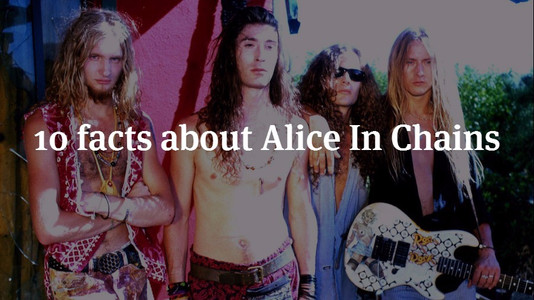 10 Facts About Alice In Chains