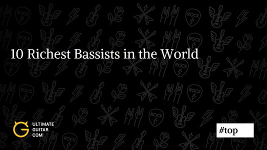 Top 10 Richest Bassists in the World