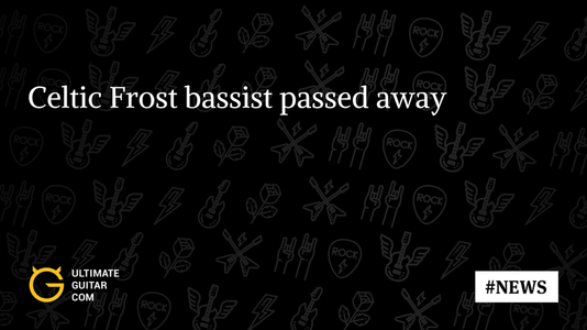 Martin Eric Ain of Celtic Frost passes away