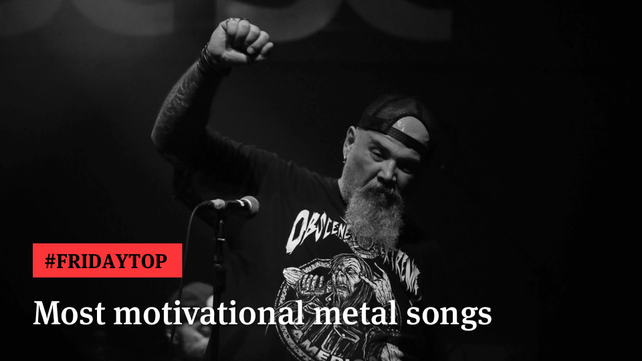 Friday Top 20 Most Motivational Metal Songs Articles