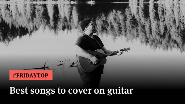 Friday Top: 20 Best Songs to Cover on Guitar | Articles @ Ultimate