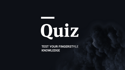 How Well Do You Know Fingerstyle?