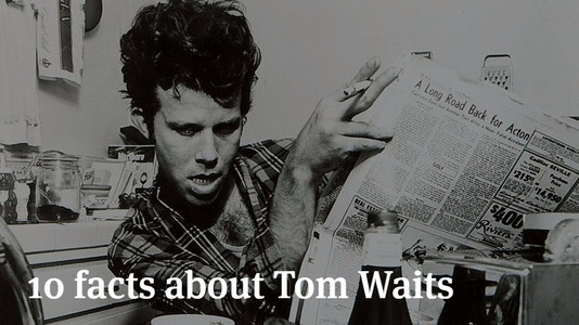10 Interesting Facts About Tom Waits