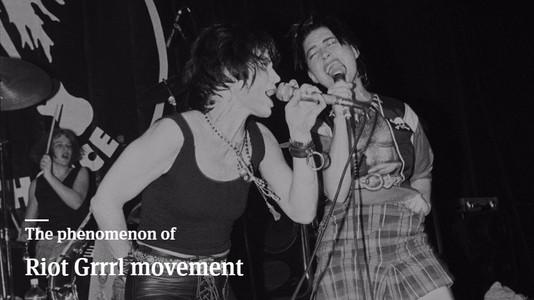 The Phenomenon of Riot Grrrl Movement