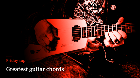 Friday Top: 13 Greatest Guitar Chords
