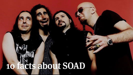 10 Facts about SOAD