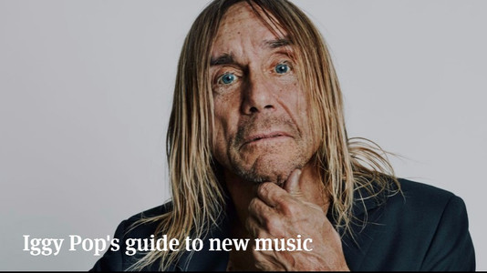 Iggy Pop's Guide to New Music