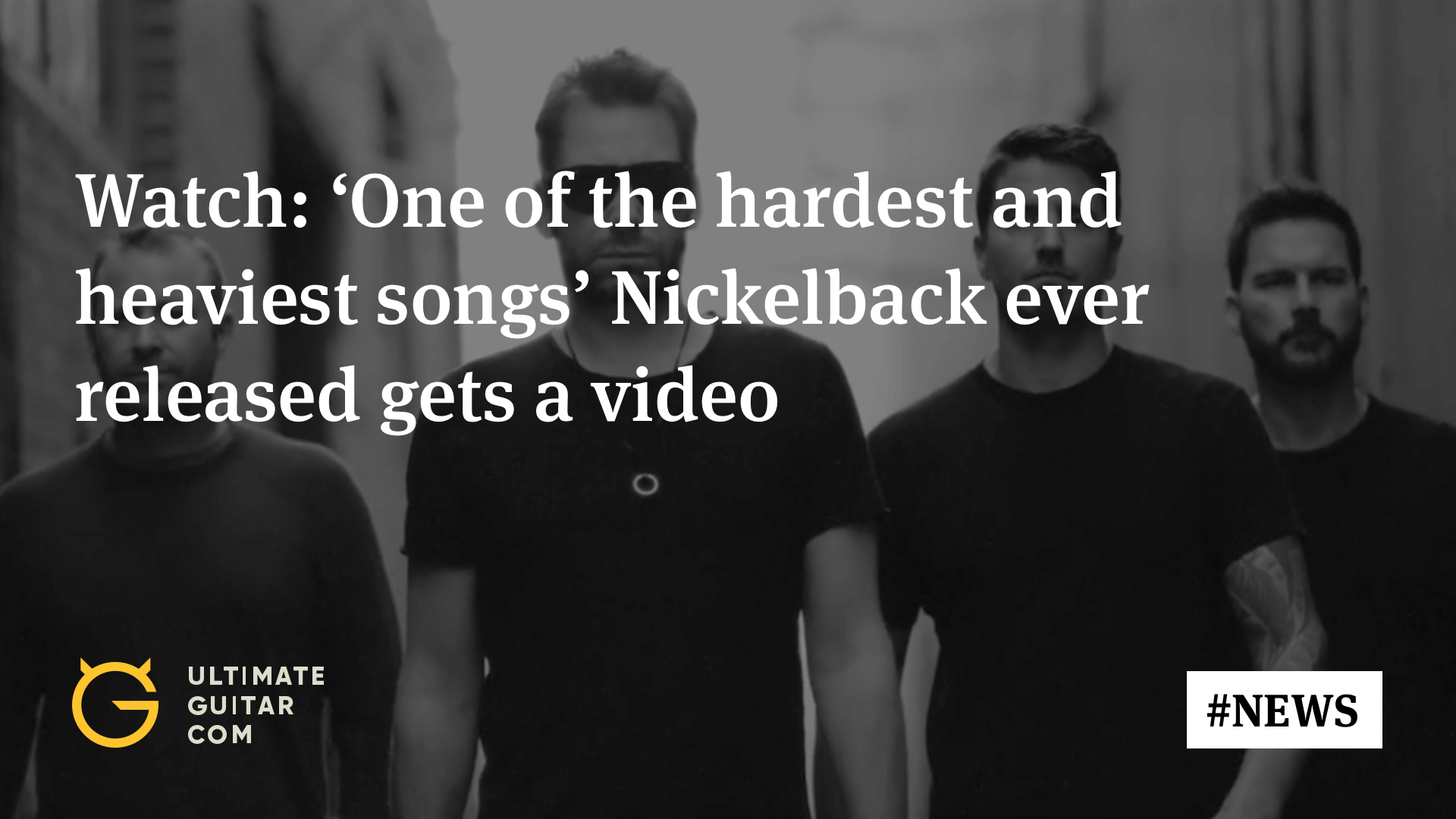 New Video: Nickelback Say This Is One of Their Heaviest