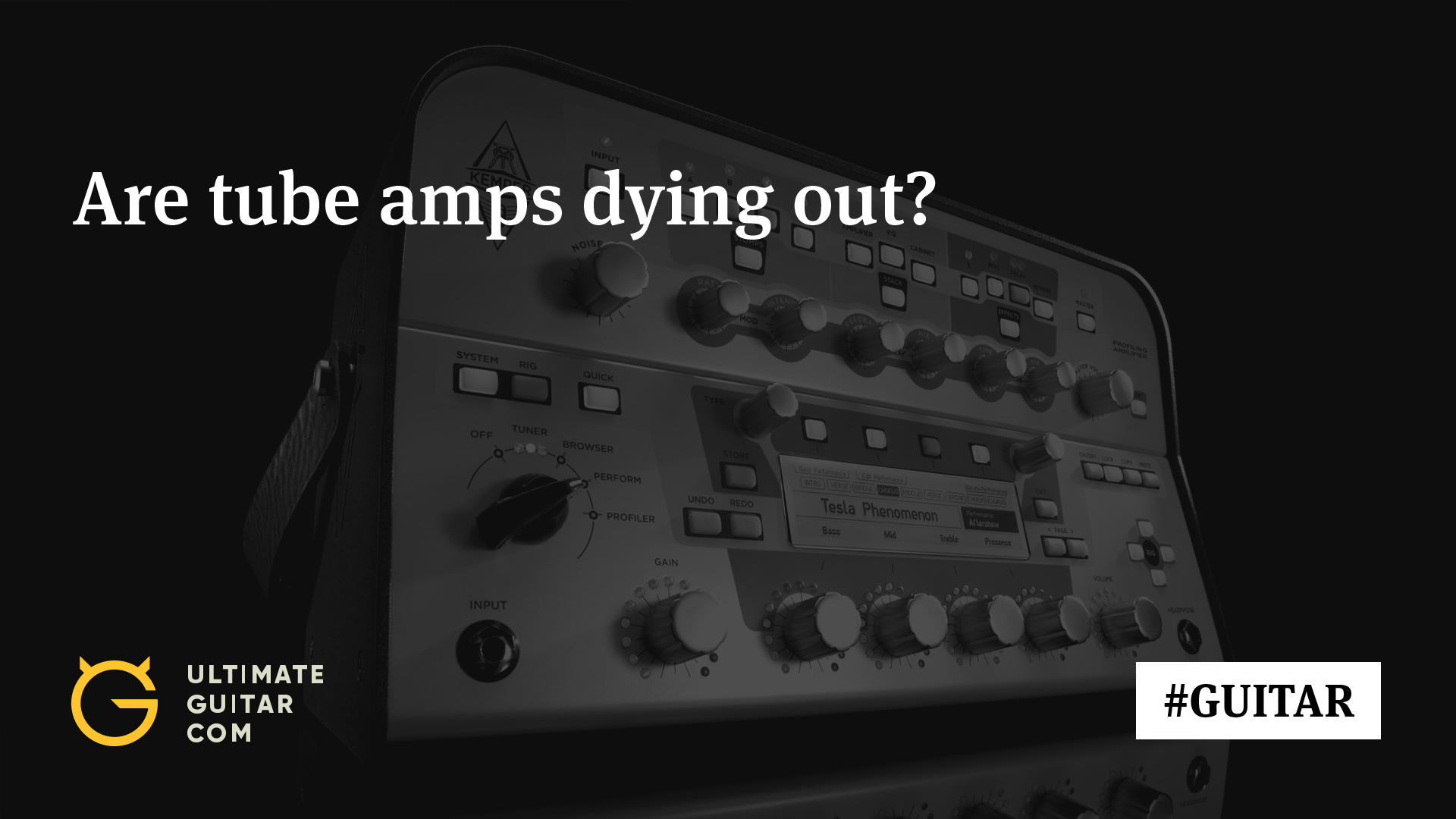 Is Amp Modeling as Good as Tubes? Here's What Established Guitarists Think  of It Today | Articles @ Ultimate-Guitar.Com