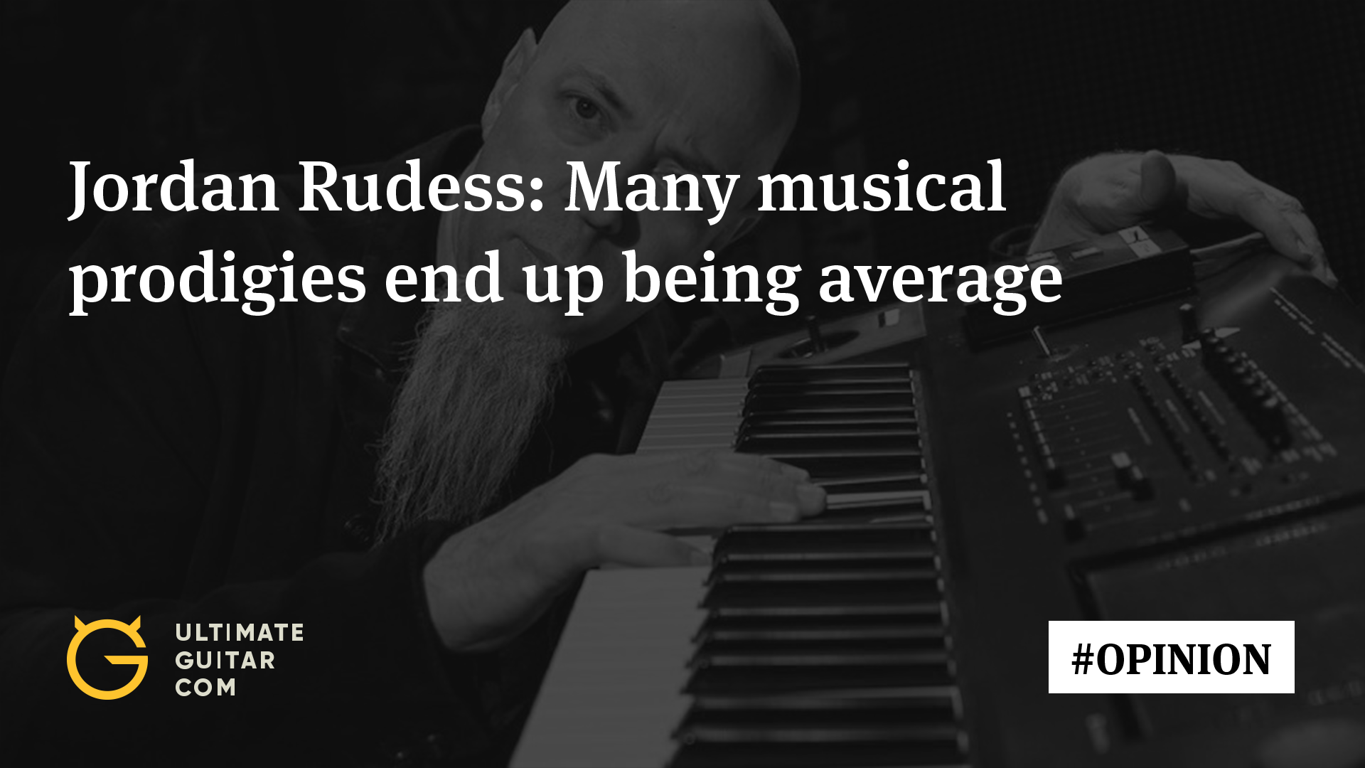 Dream theaters rudess many musical prodigies end up being dream theaters rudess many musical prodigies end up being average by the time they turn 15 music news ultimate guitar hexwebz Image collections