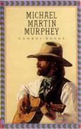 Michael Martin Murphey - Cowboy Logic lyrics | LyricsFreak