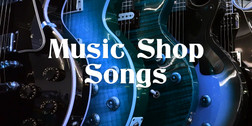 Music Shop Songs