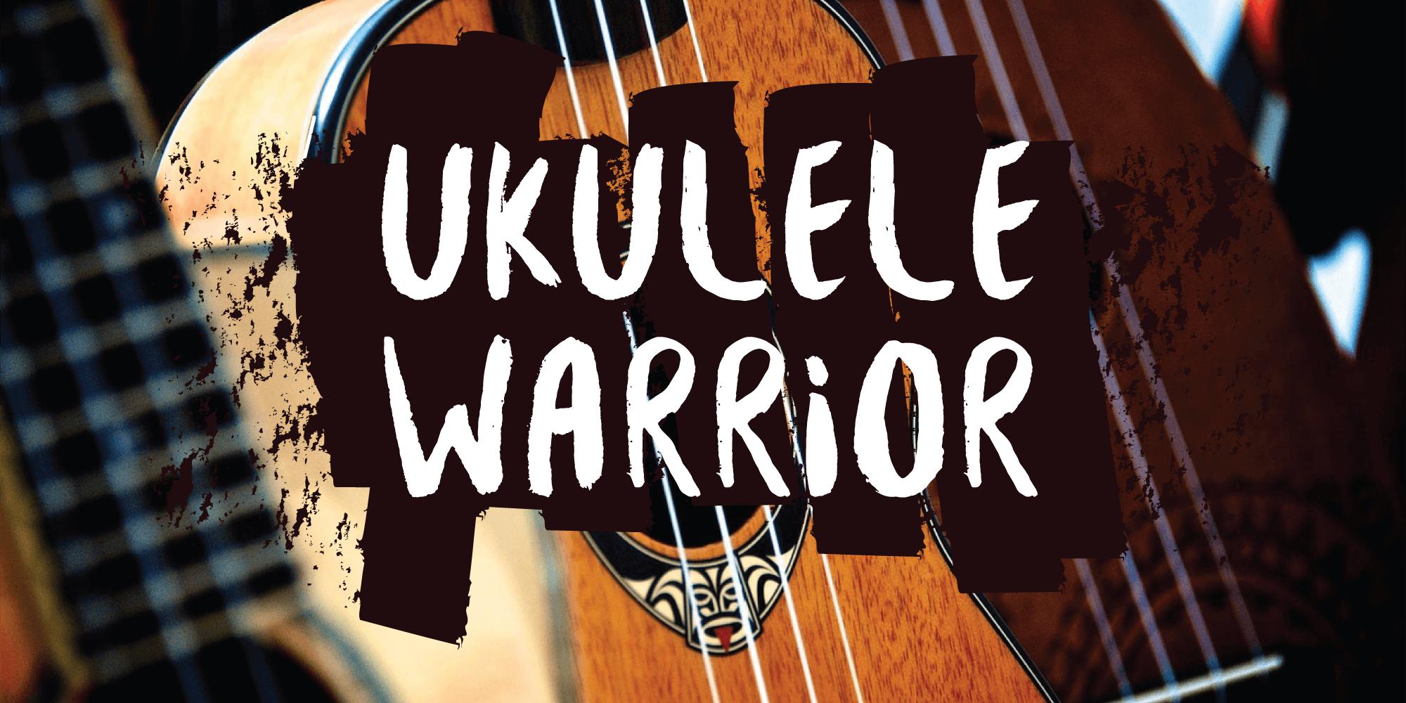 Ukulele Warrior Tab Collections Ultimate Guitar